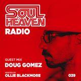 Soul Heaven Radio 039: Doug Gomez