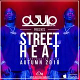 STREET HEAT - AUTUMN 2018 - HIP HOP / R&B / UK / AFRO