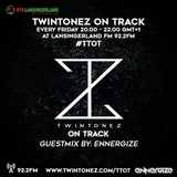 Twintonez On Track Guestmix By Ennergize (08-07-2016)