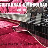 GUITARRAS Y MAQUINAS vol III