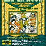 """""""ZEN LA ROCK 10th ANNIVERSARY"""" LIVE MIX(05/09/15)"""
