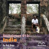 Soundscape 013: India (Raji Rags)