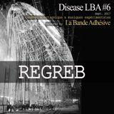 Regreb [Live @ Disease LBA #6]