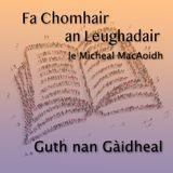 Fa Chomhair an Leughadair le Mìcheal MacAoidh - 1x08 - Finalé