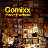 Gomixx(Happy BreakBeats)