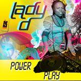 DJ Lady D - Power Play