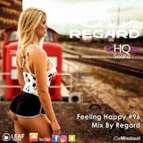 Feeling Happy #96 ♦ The Best Of Vocal Deep House Nu Disco Music Chill Out Mix 16-04-18 ♦ By Regard