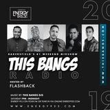This Bangs Radio W/ DJ CAL On Energy 95.3 [2-9-19]