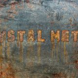Crystal Metal
