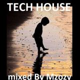 Tech house mixm By Mzozy