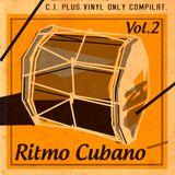 C.J. Plus - Ritmo Cubano Vol. 2 (Vinyl Only)