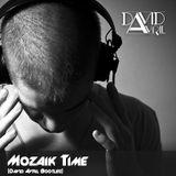 Michael Caflan & Alexandra Prince - Mozaik Time (David Avril Bootleg)
