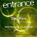 Jayfox@ Entrance 018, Madrid (22-03-2014)