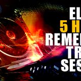 ELITIST @ 5H REMEMBER TRANCE SESSION