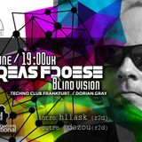 Andreas Froese Blind Vision -Dorian Gray (DE) LIVE for Report2dancefloor