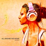 All Around The House Volume 1