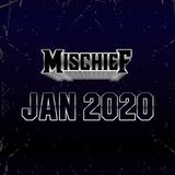 DJ MISCHIEF - JAN 2020