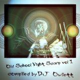 Owllett - Old School Night Scarp vol 1