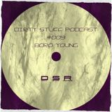 Boro Young - Dirty Stuff Podcast #009 (19.01.2015)