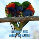 Johnny Lux - Deep in Love