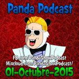 Panda Show - Octubre 01, 2015 - Podcast