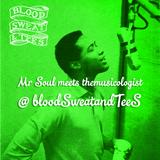 Sam Cooke meets themusicologist@bloodSweatandteeS