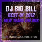 Dj. Big Bill - New Year's Eve Mix