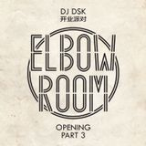 Elbow Room Opening Part 3