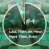 Less Than an Hour More Than Ever #4 By F... Me