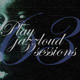 playjazzloud sessions Vol. 63