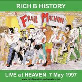 Rich B History: Live at Fruit Machine at Heaven (London) 7 May 1997