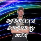 Dj Douxx's birthday mix