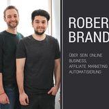 047: Robert Brandl vom ToolTesterNetwork über seinen Rutsch in die Welt der Online Unternehmer