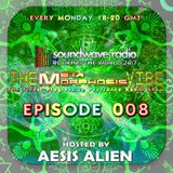 THE METAMORPHOSIS VIBE HOSTED BY AESIS ALIEN - EPISODE 008