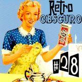 Retro Obscuro #28