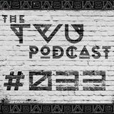 The TVU Podcast #033 (3VOLVE Guestmix)