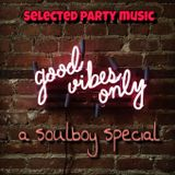 good vibes a soulboy special