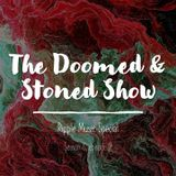 The Doomed & Stoned Show - Ripple Music Special (S6E9)