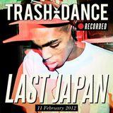 LAST JAPAN live @ TRASH-DANCE