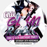 Chic's 12th Birthday Promo mix - Sandi G & Pearce M - B2B