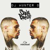 DJ Hunter D: Chris Brown Mix