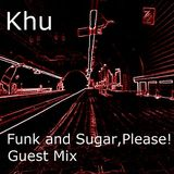 Funk and Sugar, Please! Guest Mix