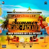 2018 Summer Care Package #VybzWithMykz - Reggae Mix By @DJMykz_