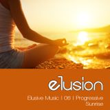 Elusive Music | 06 | Progressive (Sunrise)