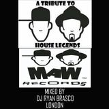 Tribute Mix To House Music Legends MAW Mixed Live by Ryan Brasco