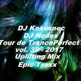 DJ Kosvanec & DJ Nodes - Tour de TrancePerfect vol.38-2017 (Uplifting Mix)