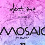 DJ Maceo.Plex - Opening.Mosaic - Pacha - Ibiza - 2016