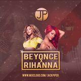 Beyonce X Rihanna Mix