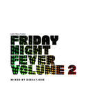 Friday Night Fever Disco Mix v.2 by DeeJayJose