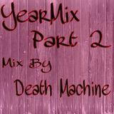 YearMix Part 2 - Death Machine
